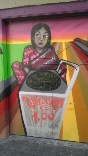 Tamales $1.00 girl street art Mission San Francisco