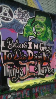 I believe I'm going to die doing the things I love Clarion Alley San Francisco